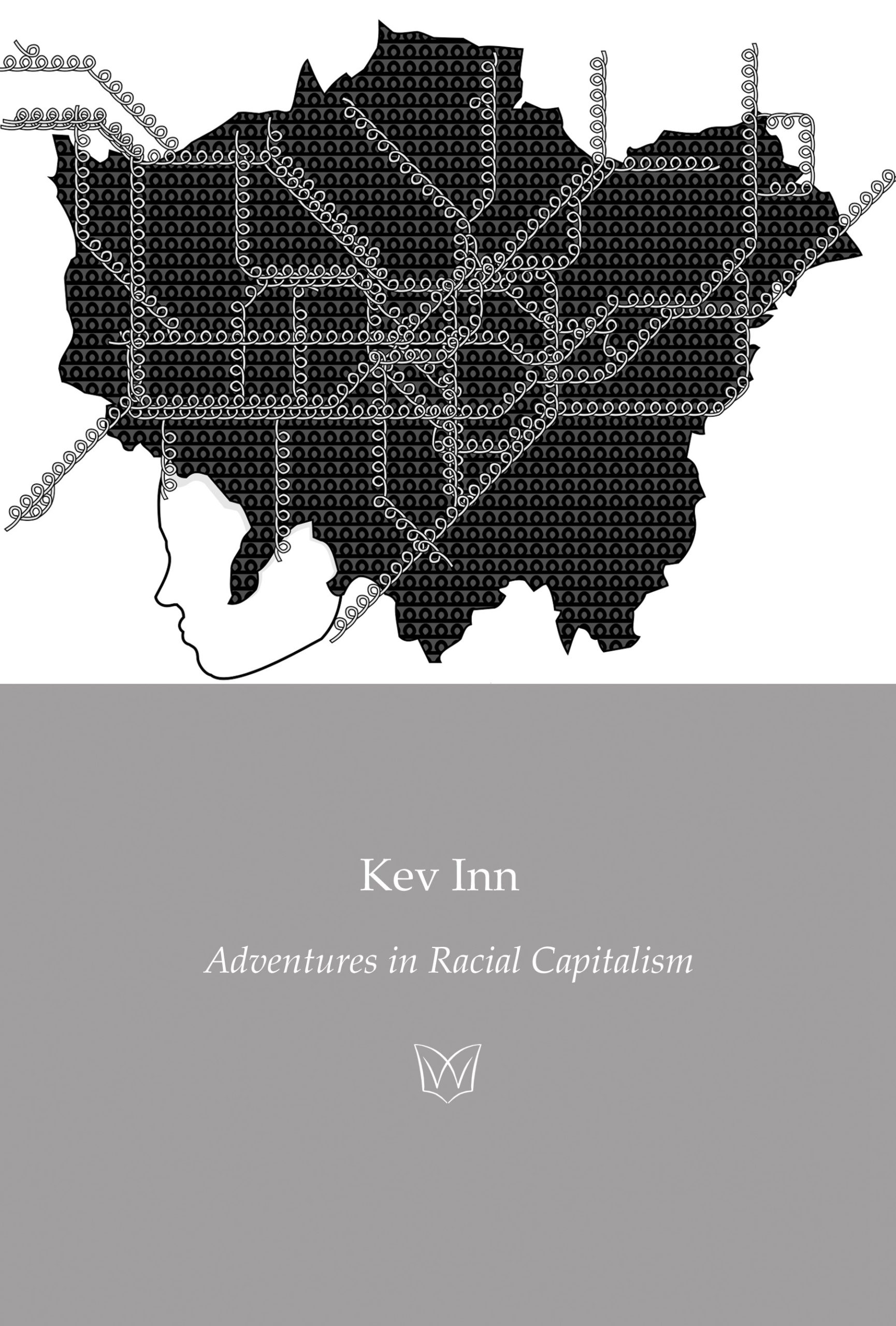 Cover of Adventures in Racial Capitalism