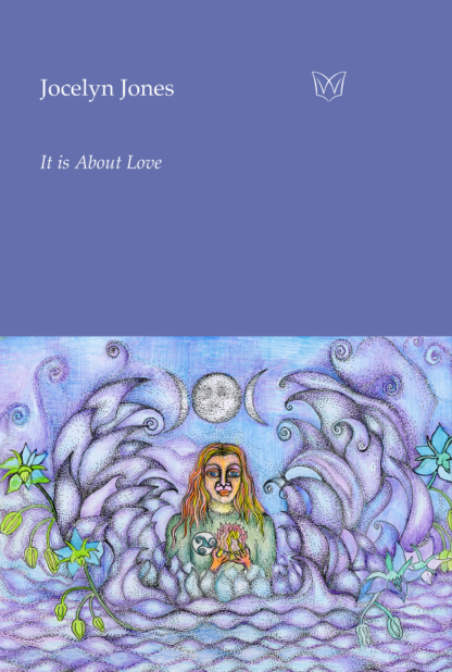 Cover image of It is About Love. A colourful illustration of a woman rising from the ocean, holding a lotus flower.
